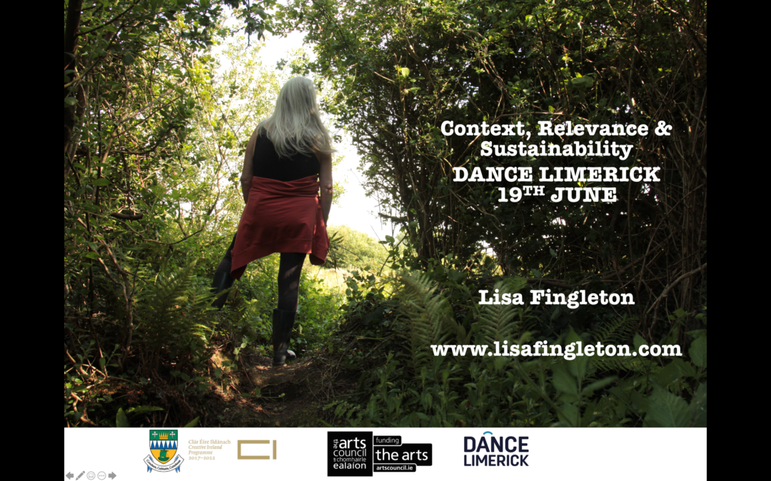 Context, Relevance and Sustainability: Dance Limerick Event 19th June 2021